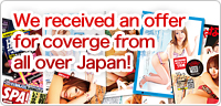 We, Erotic Massage Club Japan, visit many magazine for coverage.